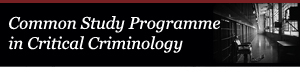 Common Study Programme in Critical Criminology